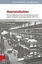 Meierhofer, Chr. / J. Wörner (Hgg.): Materialschlachten. Der Erste Weltkrieg und seine Darstellungsressourcen in Literatur, Publizistik und populären Medien 1899–1929. Göttingen: Vandenhoeck&Ruprecht 2015 (Schriften d. Erich M. Remarque-Archivs, Band 30).