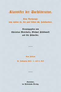 Meierhofer, Christian (Hg.): Non Fiction - Klassiker der Sachliteratur. Eine Anthologie vom späten 18. bis zum frühen 20. Jahrhundert. Arsenal der anderen Gattungen. 10. Heft, 2015, Heft 1 und 2. Hannover: Wehrhahn, 2016.