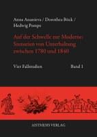 Pompe Hedwig / Anna Ananieva / Dorothea Böck: Auf der Schwelle zur Moderne: Szenarien von Unterhaltung zwischen 1780 und 1840. Vier Fallstudien. 2 Bde. Bielefeld: Aisthesis Verlag 2015.