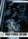 Trinkwitz, Joachim / Mathis Bicker / Ute Friederich (Hgg.): Prinzip Synthese. Der Comic. Bonn: Weidle, 2011 (= Edition Kritische Ausgabe; 1).