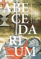 Soeben erschienen: Abecedarium. Erzählte Dinge im Mittelalter.